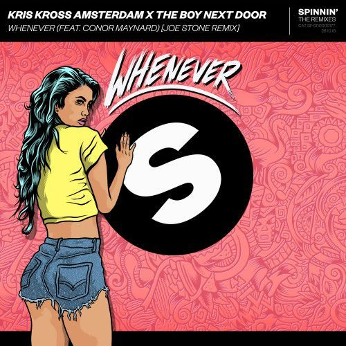 Whenever (feat. Conor Maynard) [Joe Stone Remix]