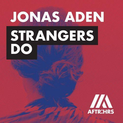 Strangers Do